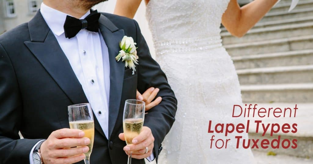 Different Lapel Types for Tuxedos
