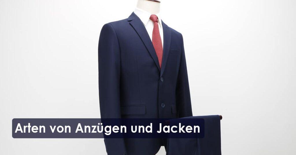Arten von Anzügen und Jacken