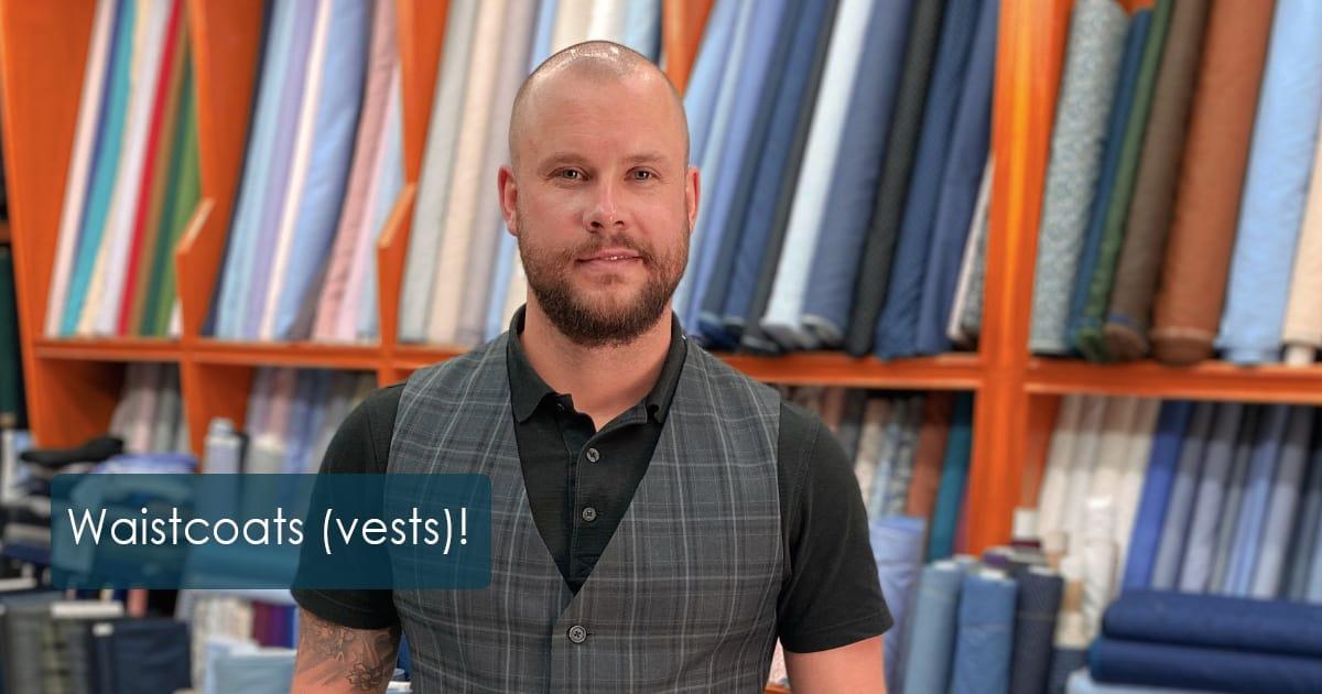 Waistcoats (vests)!
