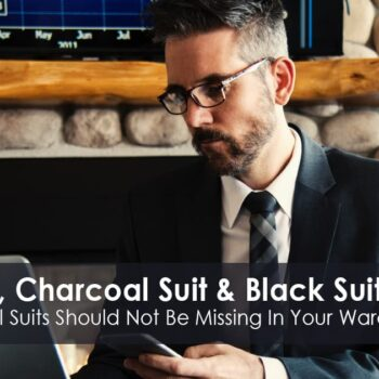 Navy Suit, Charcoal Suit and Black Suit